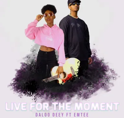 Daloo Deey Live For The Moment Download