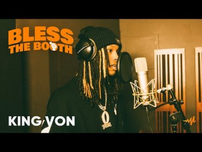 King Von Bless The Booth Freestyle Video
