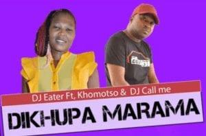 DJ Eater Dikhupa Marama Mp3 Download
