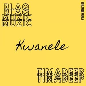 BlaQ Muzic Kwanele Mp3 Download