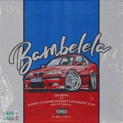 Dr Peppa Bambelela Download