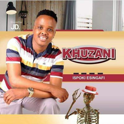 Khuzani Ispoki Esingafi Download