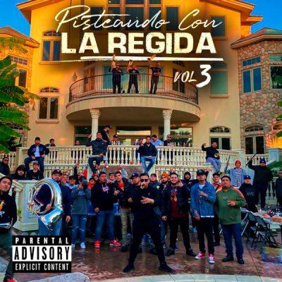 Fuerza Regida Pisteando Con La Regida Vol. 3 Album