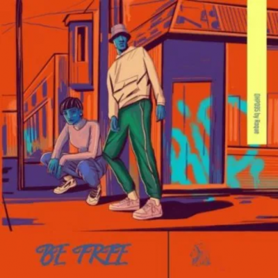 Roque Be Free Download Mp3