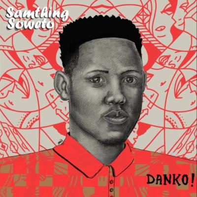 Samthing Soweto Tilili Download