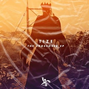 Tize The Crossover Ep Download