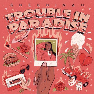 Shekhinah Trouble In Paradise Album