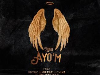 Zoro Ayo'M Mp3 Download