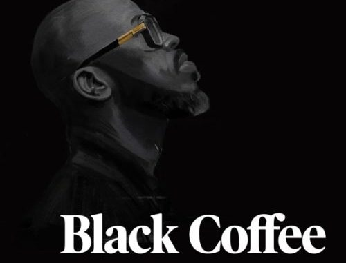 Black Coffee Never Gonna Forget Mp3 Download