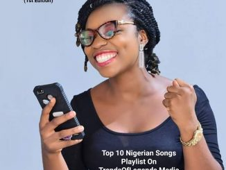 Top 10 Nigerian Songs